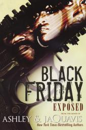 Black Friday: Exposed