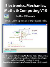 Electronics, Mechanics, Maths and Computing V10: Volume 10
