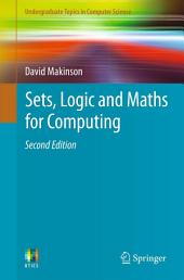 Sets, Logic and Maths for Computing: Edition 2