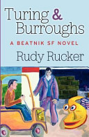 Find Turing & Burroughs : A Beatnik SF Novel at Google Books