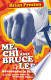 Me, Chi, and Bruce Lee: Adventures in Martial Arts from the ...