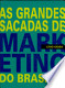 Grandes Sacadas de Marketing Do Brasil, as