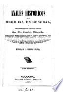 Anales históricos de la medicina en general, y ...