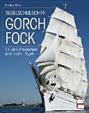 Segelschulschiff Gorch Fock: 50 Jahre Botschafterin unter weißen ...