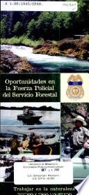 Oportunidades en la fureza policial del Servicio Forestal