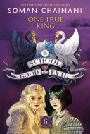 Find The School for Good and Evil #6: One True King at Google Books