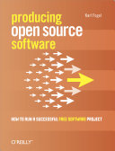 Find Producing Open Source Software: How to Run a Successful Free Software Project at Google Books