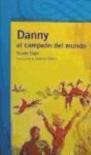 Danny, el campeón del mundo