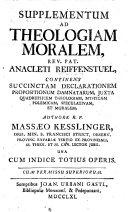 Supplementum ad theologiam moralem Anacleti Reiffenstuel: ...
