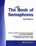 Find The Little Book of SEMAPHORES (2nd Edition) at Google Books