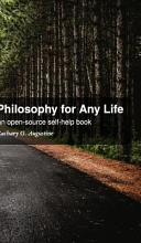 Find Philosophy for Any Life: an open-source self-help book at Google Books