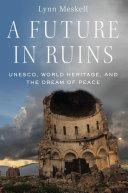 Find A Future in Ruins at Google Books
