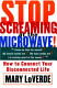 Stop Screaming At The Microwave: HOW TO CONNECT YOUR DISCONNECTED Life
