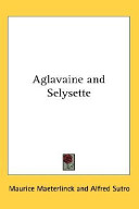 Find Aglavaine And Selysette at Google Books