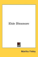 Find Elsie Dinsmore at Google Books