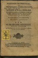 Successos de Portugal, ou prodigiosa restaurac̦ão da ...