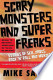 Scary Monsters and Super Freaks: Stories of Sex, Drugs, Rock ...