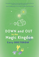 Find Down and Out in the Magic Kingdom at Google Books