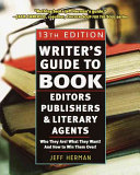 Find Writer's Guide to Book Editors, Publishers, and Literary Agents at Google Books
