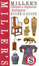 Find Miller's Chinese & Japanese Antiques Buyer's Guide at Google Books