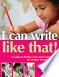 I Can Write Like That!: A Guide to Mentor Texts and Craft ...