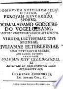 Communem nuptiarum felicitatem P. R. Sponso D. A. G. Vogelgesang ...