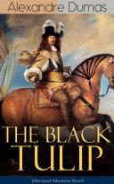 Find THE BLACK TULIP (Historical Adventure Novel) at Google Books