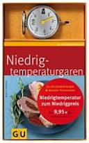 Niedrigtemperaturgar-Set: Küchenratgeber Niedrigtemperaturgaren ...