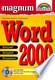 Word 2000 - Magnum: Kompakt, komplett, kompetent