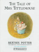 Find The tale of Mrs. Tittlemouse at Google Books
