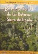El Parque Natural de Las Batuecas-Sierra de Francia: 21 ...