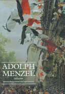Find Adolph Menzel, 1815-1905 at Google Books