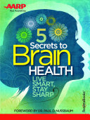 Find AARP's 5 Secrets to Brain Health at Google Books