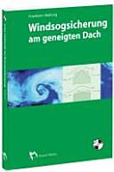 Windsogsicherung am geneigten Dach: Grundlagen - ...