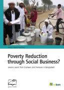Poverty Reduction Through Social Business?: Lessons Learnt ...