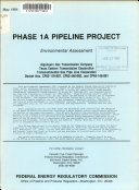 Phase 1A Pipeline Project, Environmental Assessment: ...