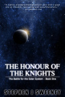 Find The Honour of the Knights (First Edition) (The Battle for the Solar System) at Google Books