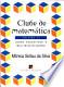 Clube de Matemática - Vol. Ii: Jogos Educativos E Multidisciplinares