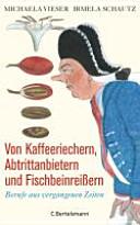 Find Von Kaffeeriechern, Abtrittanbietern und Fischbeinreissern at Google Books
