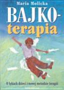 Bajkoterapia: o lękach dzieci i nowej metodzie terapii