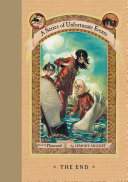 Find A Series of Unfortunate Events, Book 13: The End at Google Books