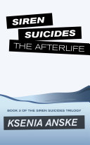 Find The Afterlife (Siren Suicides, Book 3) at Google Books