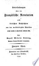 Untersuchungen über die Französische Revolution: Nebst kritischen ...
