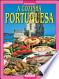 La cucina portoghese. Ediz. portoghese