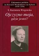 Ojczyzno moja, gdzie jesteś?: wspomnienia z Łucka : 1939-1945