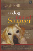 Find A Dog Named Slugger at Google Books