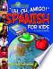 Uh, Oh, Amigo! Spanish for Kids (Paperback)