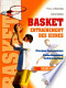 Basket, entraînement des jeunes: Principes fondamentaux, ...