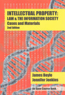 Find Intellectual Property: Law and the Information Society - Cases and Materials (2nd Edition) at Google Books