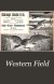Western Field: The Sportsman's Magazine of the West